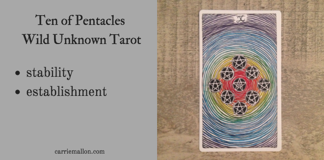 Ten of Pentacles :: Wild Unknown tarot card meanings