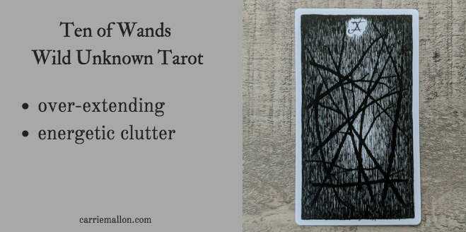 Ten of Wands :: Wild Unknown Tarot | Carrie Mallon