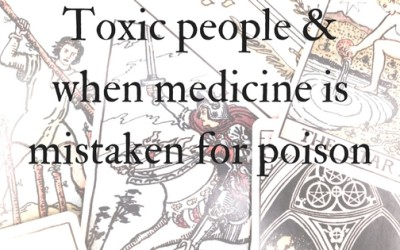When toxic people are healers (medicine mistaken for poison)