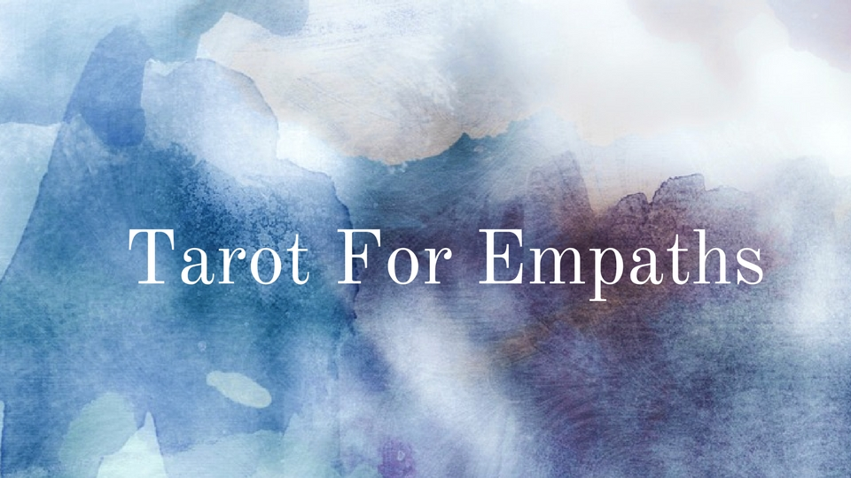 Tarot for Empaths