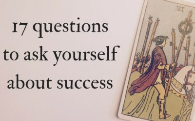 17 questions to ask yourself (and your cards) about success