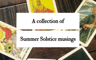 A collection of Summer Solstice musings