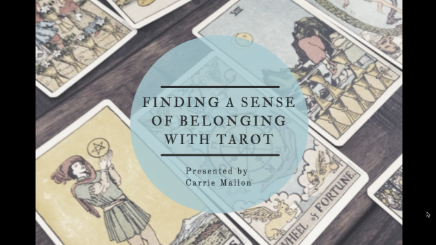 Finding a Sense of Belonging w/Tarot