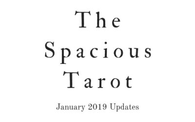 The Spacious Tarot updates, January 2019