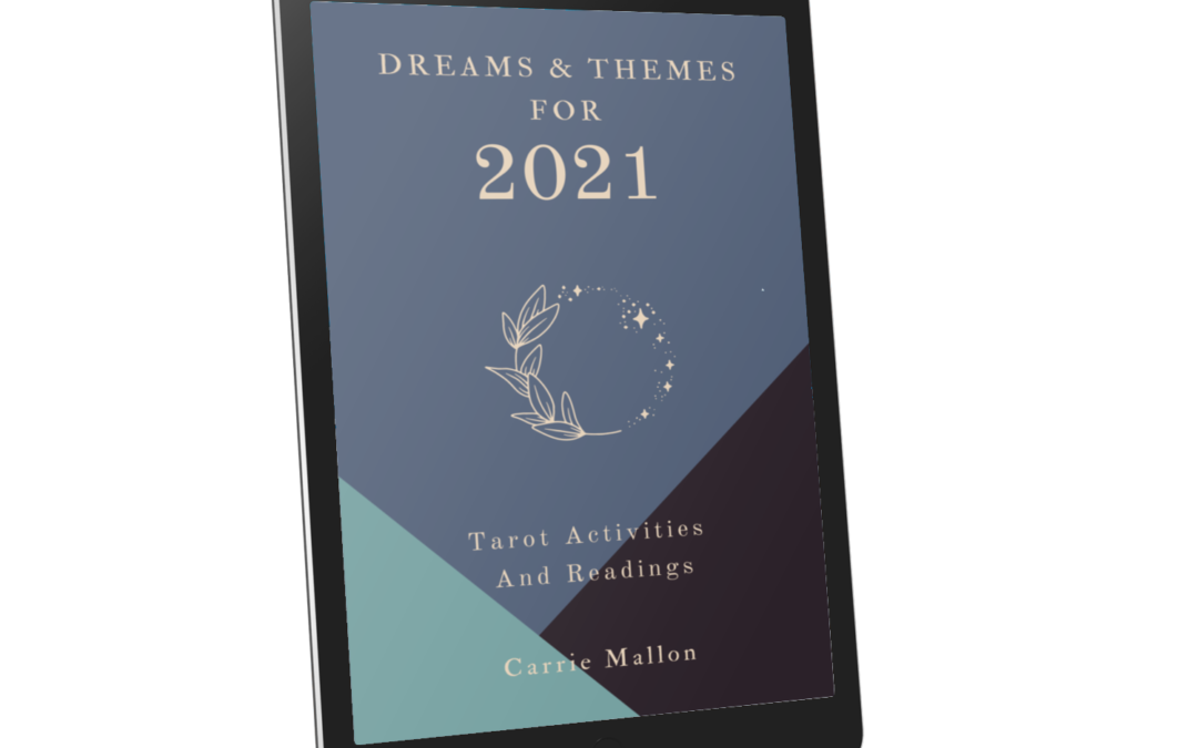 Dreams and Themes for 2021